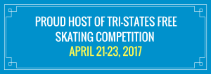 proud-host-of-tri-states-free-skating-competition-april-21-23-2017